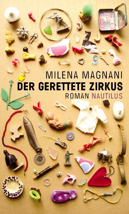 Milena Magnani Der gerettete Zirkus