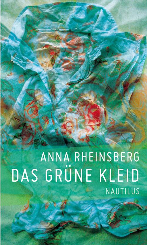 Anna Rheinsberg Das grüne Kleid