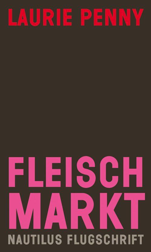 Lauri Penny Fleischmarkt