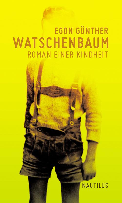 Egon Günther Watschenbaum