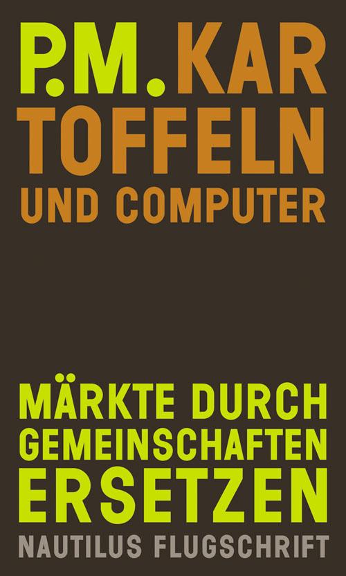 P.M. Kartoffeln und Computer