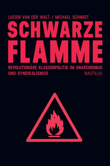 Lucien van der Walt Michael Schmidt Schwarze Flamme