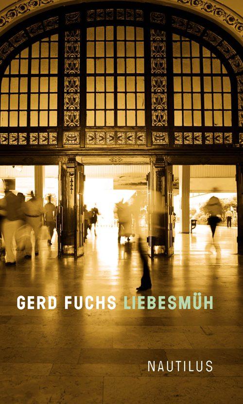Gerd Fuchs Liebesmüh