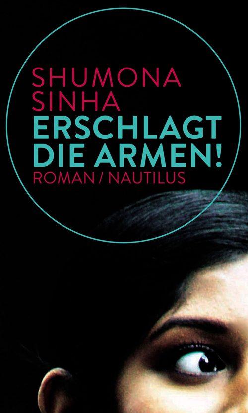 Shumona Sinha Erschlagt die Armen