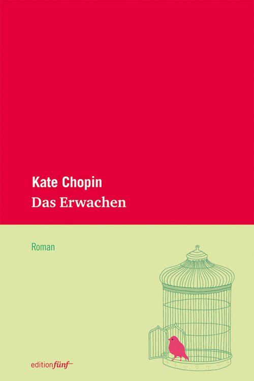 Kate Chopin Das Erwachen