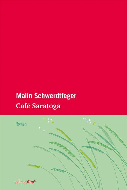 Malin Schwerdtfeger Café Saratoga