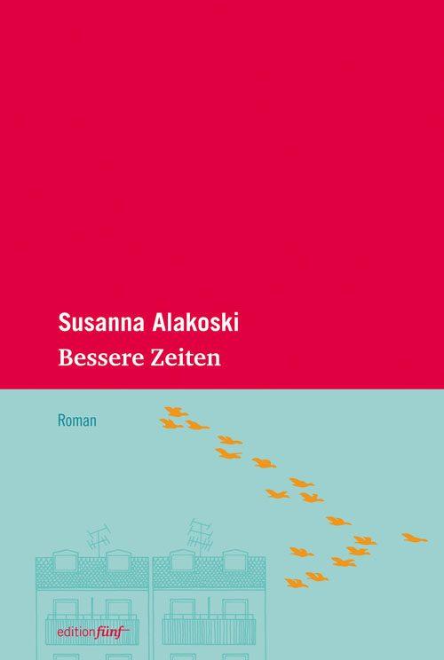 Susanna Alakowski Bessere Zeiten
