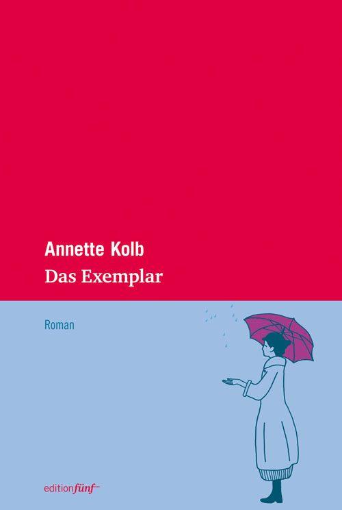 Annette Kolb Das Exemplar