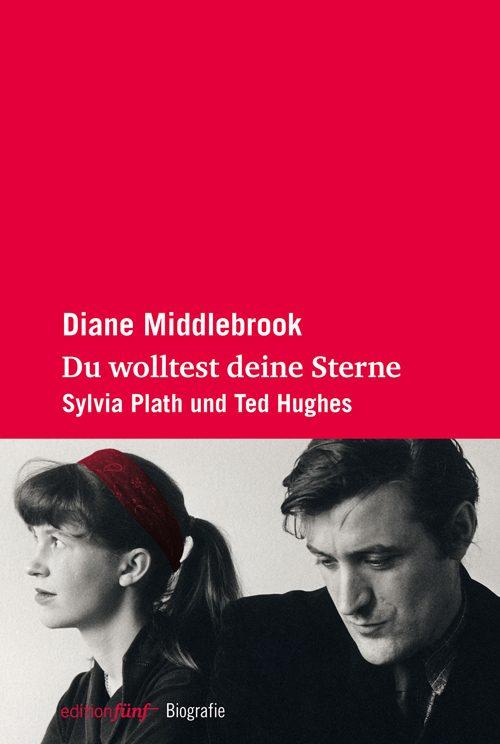 Diana Middlebrook Du wolltest deine Sterne