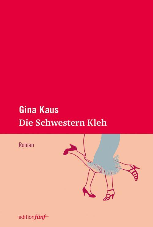 Gina Kaus Die Schwestern Kleh