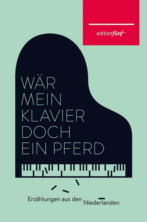 Doris Hermanns (Hg.) Wär mein Klavier doch ein Pferd