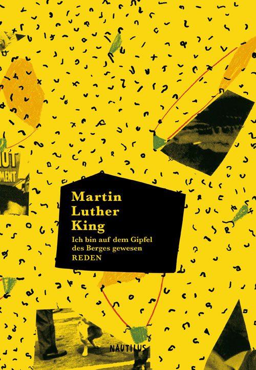 Martin Luther King Ich bin auf dem Gipfel des Berges gewesen