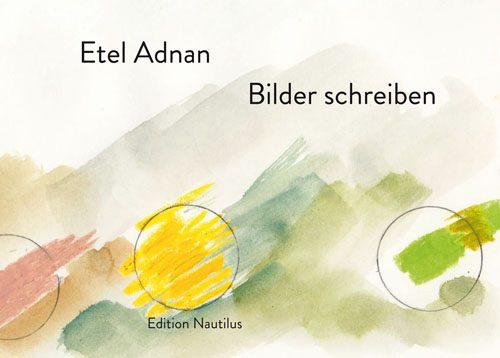 Etel Adnan Bilder schreiben