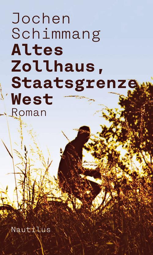 Jochen Schimmang Altes Zollhaus, Staatsgrenze West