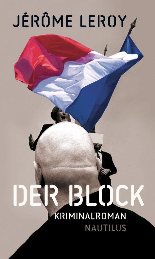Jérôme Leroy Der Block