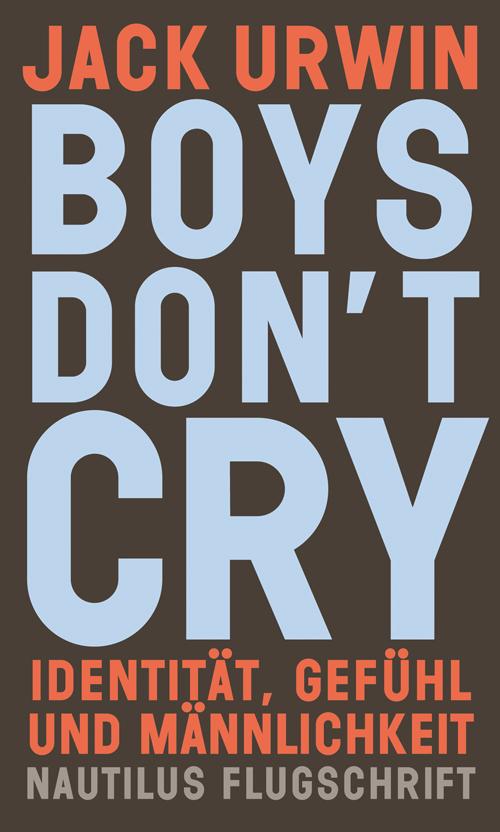 Jack Urwin Boys don't cry