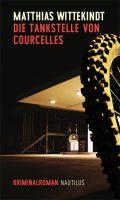 Matthias Wittekindt Die Tankstelle von Courcelles