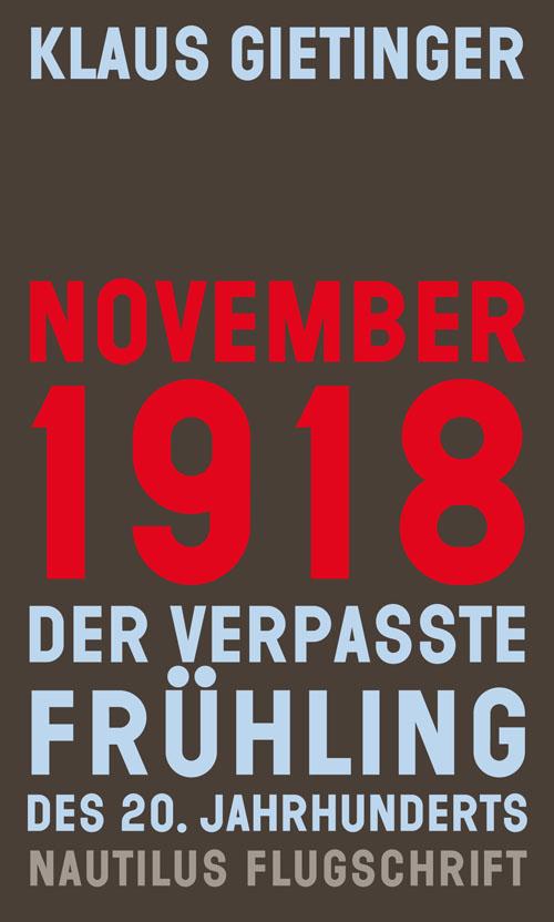 Klaus Gietinger November 1918