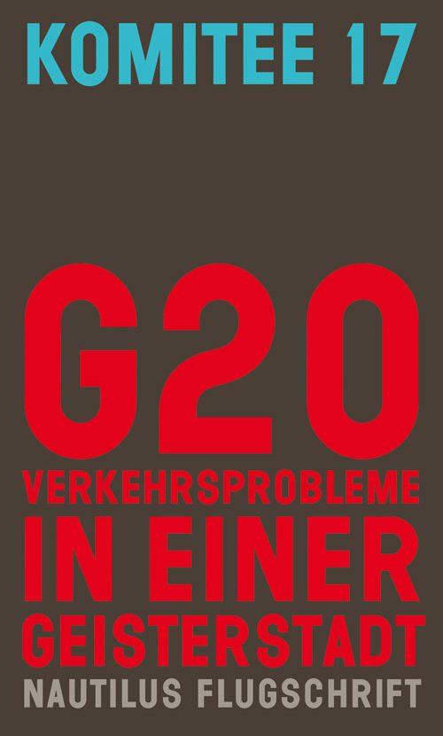 G20. Verkehrsprobleme in einer Geisterstadt