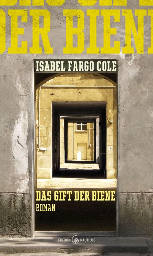 Isabel Fargo Cole Das Gift der Biene