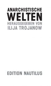 thumbnail of Aus_dem_Vorwort_von_Anarchistische_Welten