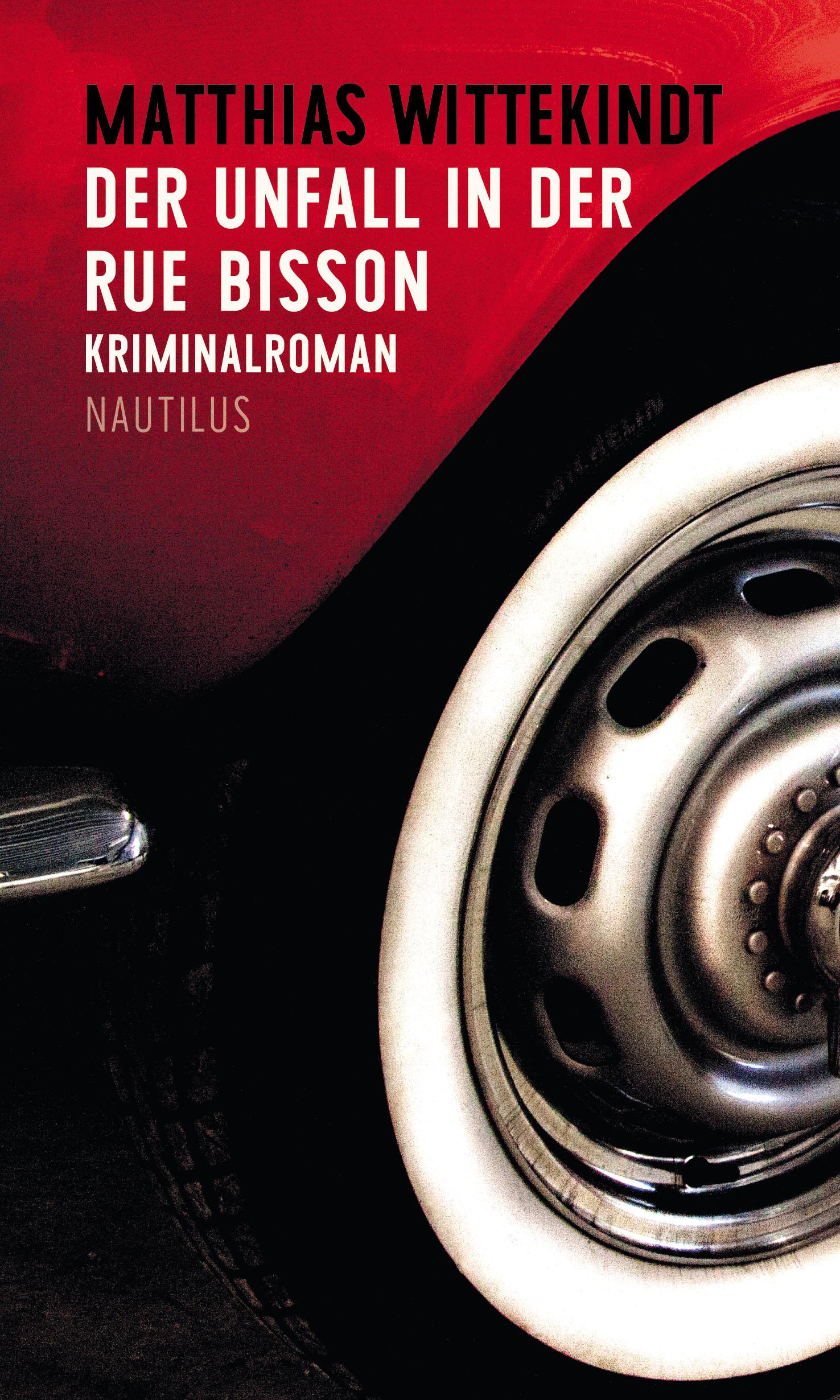 Der Unfall in der Rue Bisson | EDITION NAUTILUS